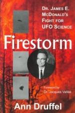 Firestorm: Dr James E McDonald's Fight for UFO Science (Second Edition)